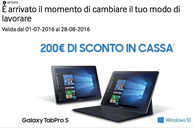 e917838015 Samsung TabPro S  200€ di sconto alla cassa portando un vecchio PC ...