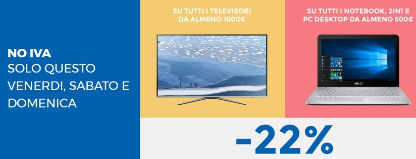 Da Oggi A Domenica 22 Da Unieuro Su Tv Notebook Pc E 2